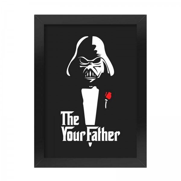 Poster com Moldura The Your Father